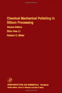 chemical-mechanical-polishing-in-silicon-processing-volume-63