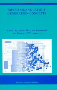 mixed-signal-layout-generation-concepts-the-springer-international-series-in-engineering-and-computer-science
