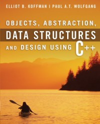 objects-abstraction-data-structures-and-design-using-c