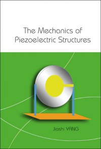 the-mechanics-of-piezoelectric-structures