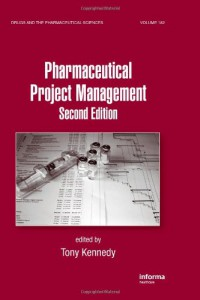 pharmaceutical-project-management-second-edition-drugs-and-the-pharmaceutical-sciences