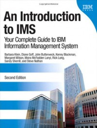 an-introduction-to-ims-your-complete-guide-to-ibm-information-management-system-2nd-edition