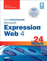 sams-teach-yourself-microsoft-expression-web-4-in-24-hours-updated-for-service-pack-2-html5-css-3-jquery-2nd-edition