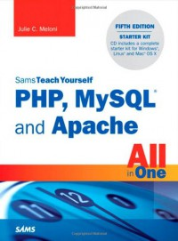 sams-teach-yourself-php-mysql-and-apache-all-in-one-5th-edition