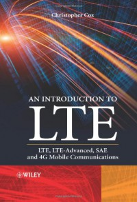 an-introduction-to-lte-lte-lte-advanced-sae-and-4g-mobile-communications