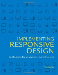 implementing-responsive-design-building-sites-for-an-anywhere-everywhere-web-voices-that-matter