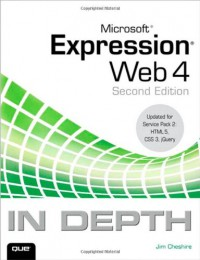microsoft-expression-web-4-in-depth-updated-for-service-pack-2-html-5-css-3-jquery-2nd-edition
