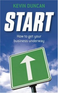 start-how-to-get-your-business-underway
