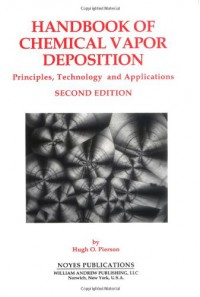 handbook-of-chemical-vapor-deposition-2nd-edition-second-edition-principles-technology-and-applications