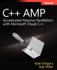 c-amp-accelerated-massive-parallelism-with-microsoft-visual-c