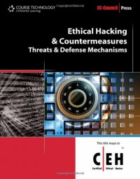 ethical-hacking-and-countermeasures-threats-and-defense-mechanisms-ec-council-certified-ethical-hacker-ceh
