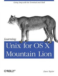 learning-unix-for-os-x-mountain-lion-using-unix-and-linux-tools-at-the-command-line