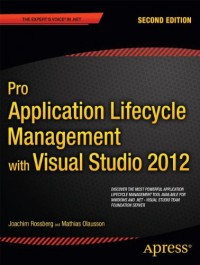 pro-application-lifecycle-management-with-visual-studio-2012-professional-apress
