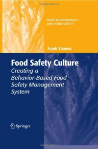 food-safety-culture-creating-a-behavior-based-food-safety-management-system-food-microbiology-and-food-safety