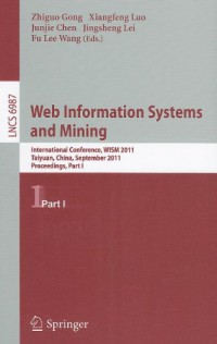 web-information-systems-and-mining-international-conference-wism-2011-taiyuan