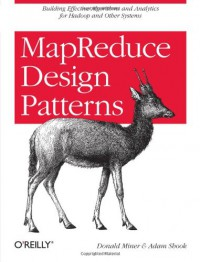 mapreduce-design-patterns-building-effective-algorithms-and-analytics-for-hadoop-and-other-systems