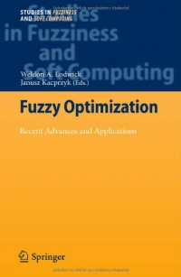 fuzzy-optimization-recent-advances-and-applications-studies-in-fuzziness-and-soft-computing