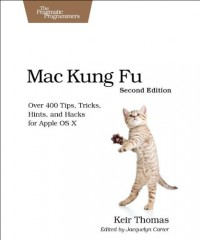 mac-kung-fu-over-400-tips-tricks-hints-and-hacks-for-apple-os-x