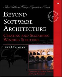 beyond-software-architecture-creating-and-sustaining-winning-solutions