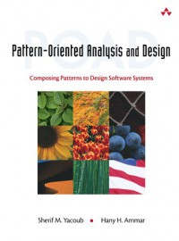 pattern-oriented-analysis-and-design-composing-patterns-to-design-software-systems