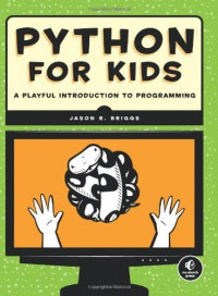 python-for-kids-a-playful-introduction-to-programming