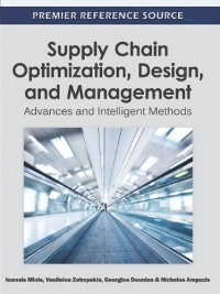 supply-chain-optimization-design-and-management-advances-and-intelligent-methods-premier-reference-source