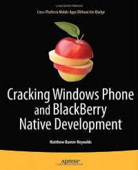 cracking-windows-phone-and-blackberry-native-development-cross-platform-mobile-apps-without-the-kludge