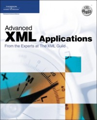 advanced-xml-applications-from-the-experts-at-the-xml-guild