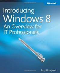 introducing-windows-8-an-overview-for-it-professionals-introducing-microsoft