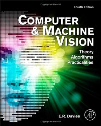 computer-and-machine-vision-fourth-edition-theory-algorithms-practicalities