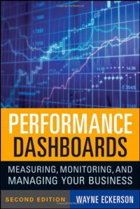 performance-dashboards-measuring-monitoring-and-managing-your-business