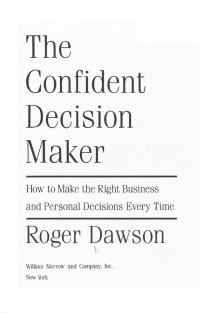 the-confident-decision-maker-how-to-make-the-right-business-and-personal-decisions-every-time