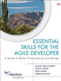 essential-skills-for-the-agile-developer-a-guide-to-better-programming-and-design