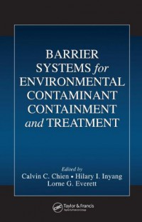 barrier-systems-for-environmental-contaminant-containment-and-treatment