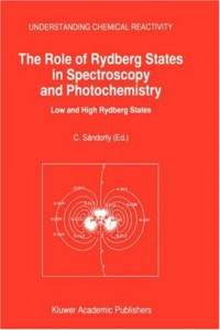 the-role-of-rydberg-states-in-spectroscopy-and-photochemistry-low-and-high-rydberg-states