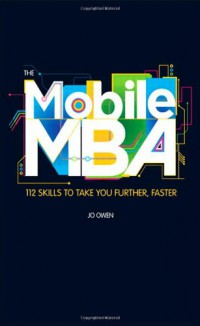 the-mobile-mba-112-skills-to-take-you-further-faster