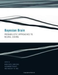 bayesian-brain-probabilistic-approaches-to-neural-coding-computational-neuroscience