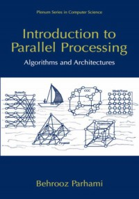 introduction-to-parallel-processing-algorithms-and-architectures-series-in-computer-science