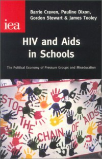 hiv-aids-in-schools-the-political-economy-of-pressure-groups-miseducation-occasional-paper-121