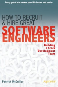 how-to-recruit-and-hire-great-software-engineers-building-a-crack-development-team