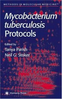mycobacterium-tuberculosis-protocols-methods-in-molecular-medicine