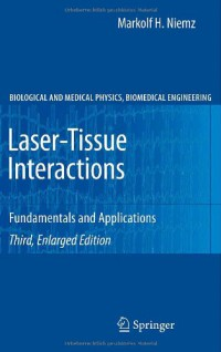 laser-tissue-interactions-fundamentals-and-applications-biological-and-medical-physics-biomedical-engineering