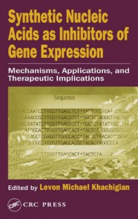 synthetic-nucleic-acids-as-inhibitors-of-gene-expression-mechanisms-applications-and-therapeutic-implications