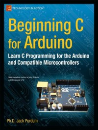 beginning-c-for-arduino-learn-c-programming-for-the-arduino