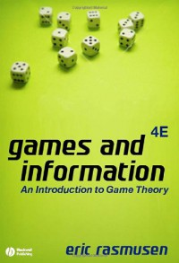 games-and-information-an-introduction-to-game-theory