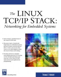the-linux-tcp-ip-stack-networking-for-embedded-systems-networking-series