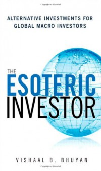 the-esoteric-investor-alternative-investments-for-global-macro-investors