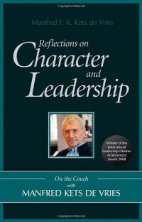 reflections-on-character-and-leadership-on-the-couch-with-manfred-kets-de-vries