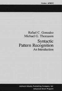 syntactic-pattern-recognition-an-introduction-applied-mathematics-and-computation-no-14