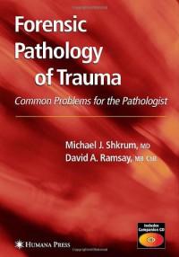 forensic-pathology-of-trauma-forensic-science-and-medicine